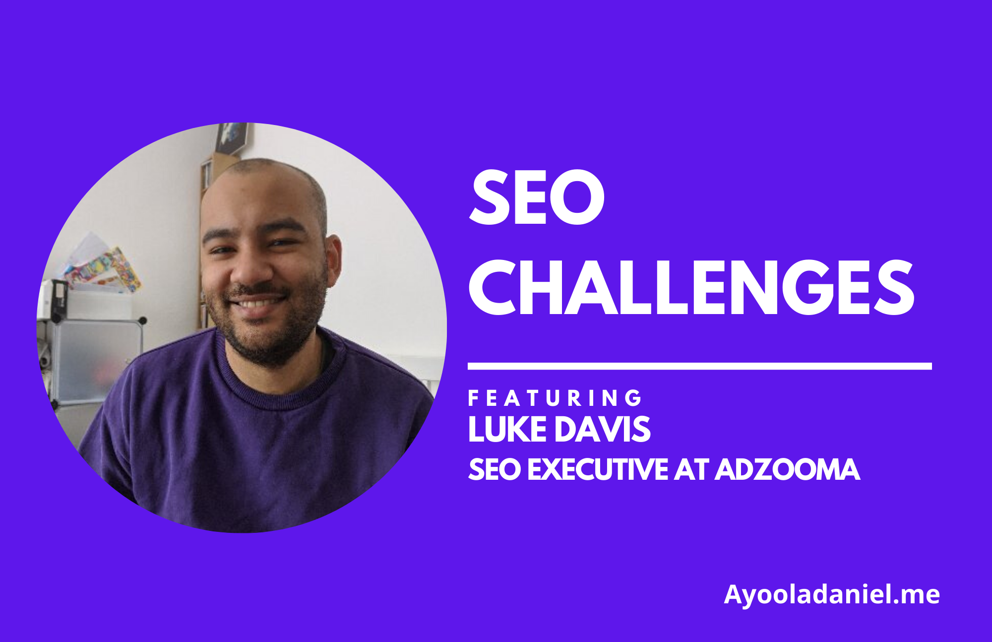 seo interview on seo challenges