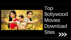 top bollywood movies download site