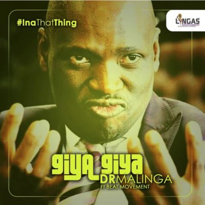 Dr Malinga ft Beat Movement – Giya Giya