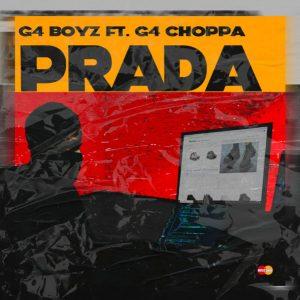 G4 Boyz Ft. G4 Choppa – Prada