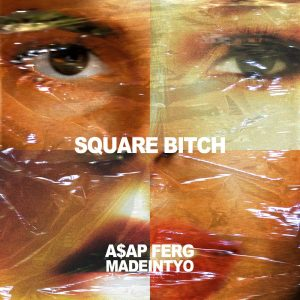 MadeinTYO – Square Bitch ft. A$AP Ferg