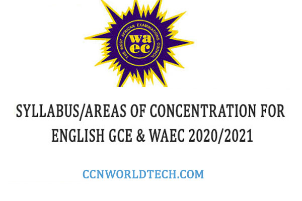 Areas Of Concentration For Waec English Exam-ccnworldtech